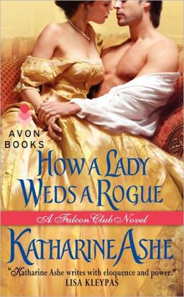How a Lady Weds a Rogue (Falcon Club Series #3)