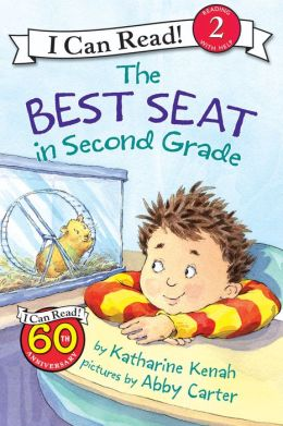 The Best Seat in Second Grade (I Can Read Book 2 Series)