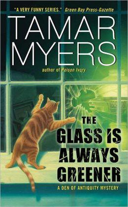 The Glass Is Always Greener (Den of Antiquity Series #16)