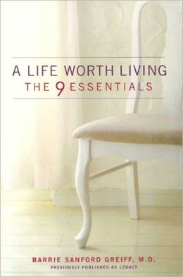 A Life Worth Living: The 9 Essentials