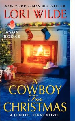 Jubilee Texas Series # 3, A Cowboy for Christmas - Lori Wilde