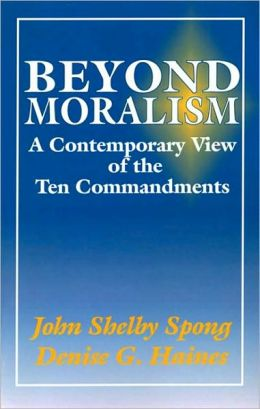 Beyond Moralism: A Contemporary View of the Ten Commandments