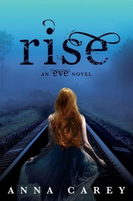 Rise (Eve Trilogy Series #3)