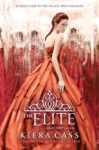 Book Cover Image. Title: The Elite, Author: Kiera Cass