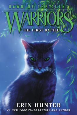 The First Battle (Warriors: Dawn of the Clans Series #3)