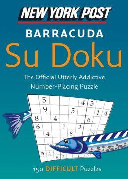 New York Post Barracuda Su Doku: 150 Difficult Puzzles
