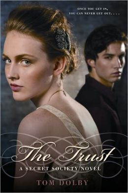 The Trust (Secret Society Series #2)