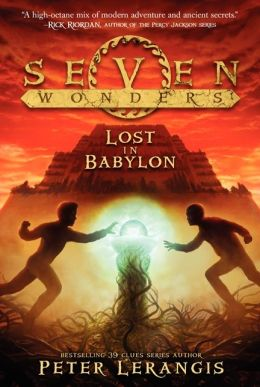Lost in Babylon (Seven Wonders Series #2)