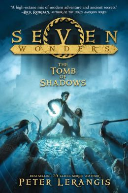 The Tomb of Shadows (Seven Wonders Series #3)