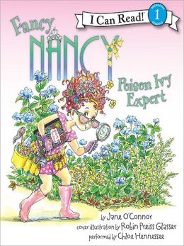 Fancy Nancy: Poison Ivy Expert (I Can Read Series Level 1)