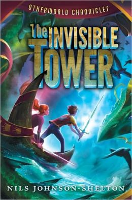 The Invisible Tower (Otherworld Chronicles Series #1)