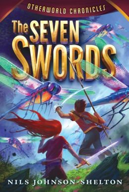 The Seven Swords (Otherworld Chronicles Series #2)