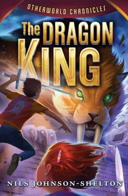 The Dragon King (Otherworld Chronicles Series #3)