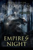 Book Cover Image. Title: Empire of Night, Author: Kelley Armstrong