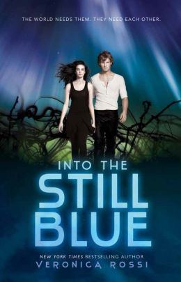Into the Still Blue (Under the Never Sky Series #3)