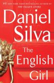 Book Cover Image. Title: The English Girl:  A Novel, Author: Daniel Silva