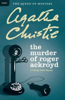 The Murder of Roger Ackroyd (Hercule Poirot Series)