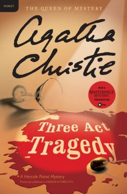 Three Act Tragedy (Hercule Poirot Series)