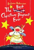 Book Cover Image. Title: The Best Christmas Pageant Ever, Author: Barbara Robinson