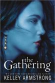 Book Cover Image. Title: The Gathering (Darkness Rising Series #1), Author: Kelley Armstrong