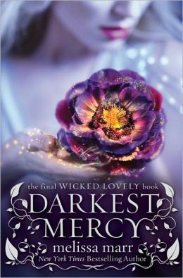 Darkest Mercy (Wicked Lovely Series #5)