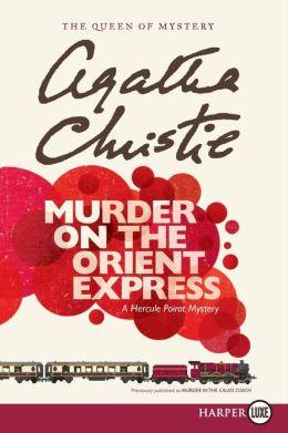 Murder on the Orient Express (Hercule Poirot Series)