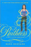 Book Cover Image. Title: Ruthless (Pretty Little Liars #10), Author: Sara Shepard
