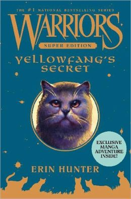 Yellowfang's Secret (Warriors Super Edition Series)