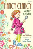 Book Cover Image. Title: Nancy Clancy, Super Sleuth (Fancy Nancy Series:  Nancy Clancy #1), Author: Jane O'Connor