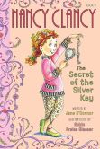 Book Cover Image. Title: Fancy Nancy:  Nancy Clancy, Secret of the Silver Key, Author: Jane O'Connor