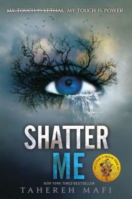 Shatter Me (Shatter Me Series #1)