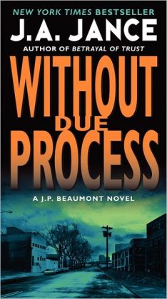 Without Due Process (J. P. Beaumont Series #10)