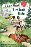 The Trail Ride (Pony Scouts: I Can Read Book 2 Series)