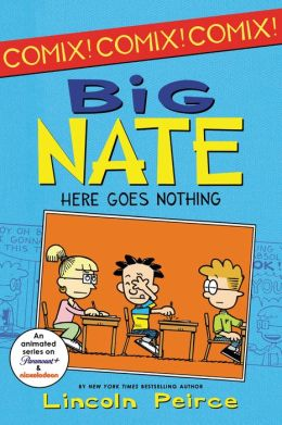 Big Nate: Here Goes Nothing by Lincoln Peirce | 9780062086969 ...