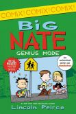 Book Cover Image. Title: Big Nate:  Genius Mode, Author: Lincoln Peirce