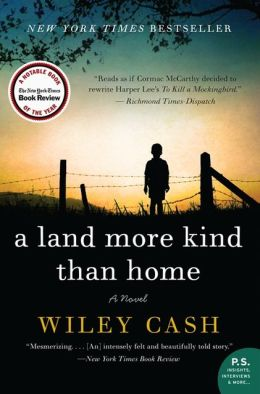 A Land More Kind Than Home: A Novel