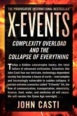 X-Events: Complexity Overload and the Collapse of Everything