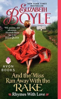 And the Miss Ran Away With the Rake (Rhymes with Love Series #2)