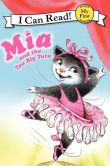 Book Cover Image. Title: Mia and the Too Big Tutu (My First I Can Read Series), Author: Robin Farley