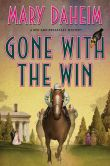 Book Cover Image. Title: Gone with the Win:  A Bed-and-Breakfast Mystery, Author: Mary Daheim