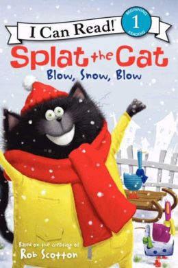 Splat the Cat: Blow, Snow, Blow