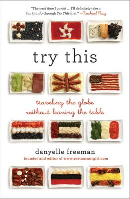 Try This: Traveling the Globe Without Leaving the Table (PagePerfect NOOK Book)