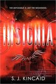 Book Cover Image. Title: Insignia (Insignia Series #1), Author: S. J. Kincaid