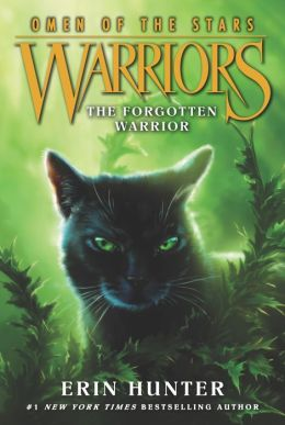 The Forgotten Warrior (Warriors: Omen of the Stars Series #5)