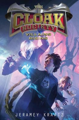 Villains Rising (Cloak Society Series #2)