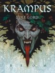 Book Cover Image. Title: Krampus:  The Yule Lord, Author: Brom