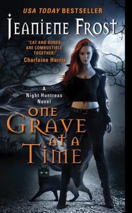 One Grave at a Time (Night Huntress Series #6)