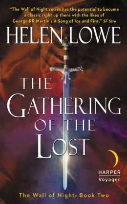 The Gathering of the Lost: The Wall of Night Book Two