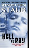 Book Cover Image. Title: Hell to Pay, Author: Wendy Corsi Staub