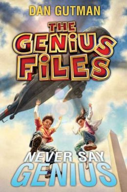 Never Say Genius (Genius Files Series #2)